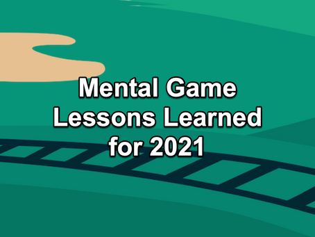 The Par Train Podcast Episode #115: Mental Game Lessons Learned for 2021