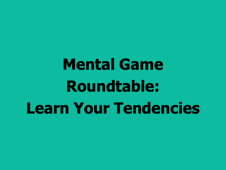 The Par Train Podcast Episode #95: Mental Game Roundtable – Learn Your Tendencies