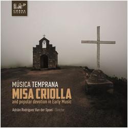 Musica Temprana: Misa Criolla