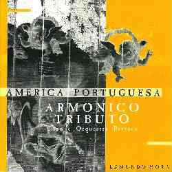Armonico Tributo: América Portuguesa