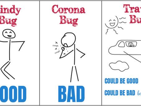 The Lindy Bug, The Corona Bug, and the Travel Bug