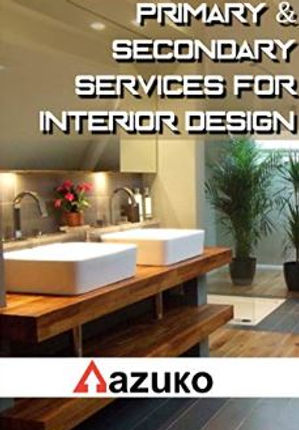 Primary & Secondary service in interior design