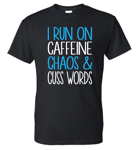 Caffeine Chaos & Cuss Words