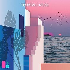 Tropical-House-(3000x3000)-Title.jpg
