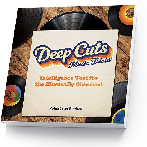 Deep Cuts Big Book of Musical Trivia