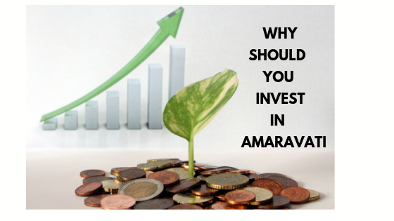 Why should you invest in real estate in Amaravati