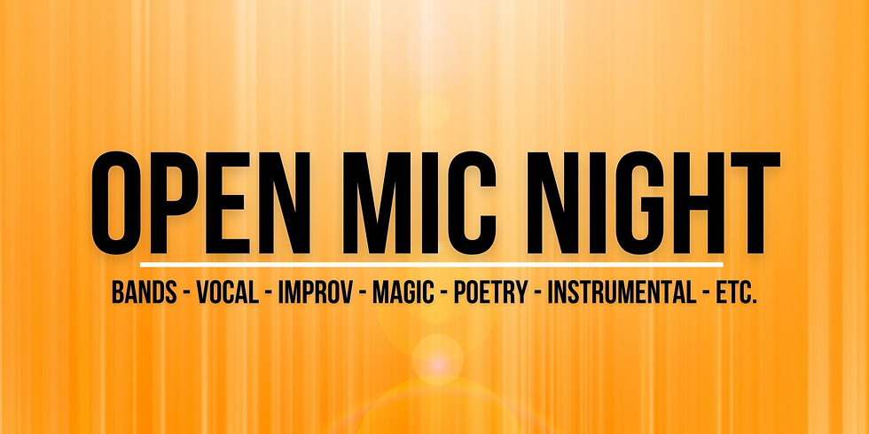 Open Mic Night - Sign Up Here!