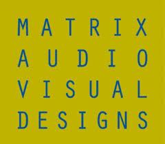 Matrix Audio Visual Designs, Inc.‡