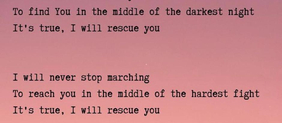 I will rescue you