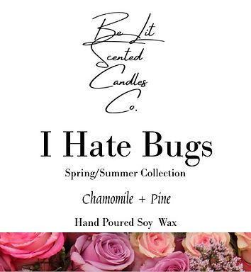 I Hate Bugs