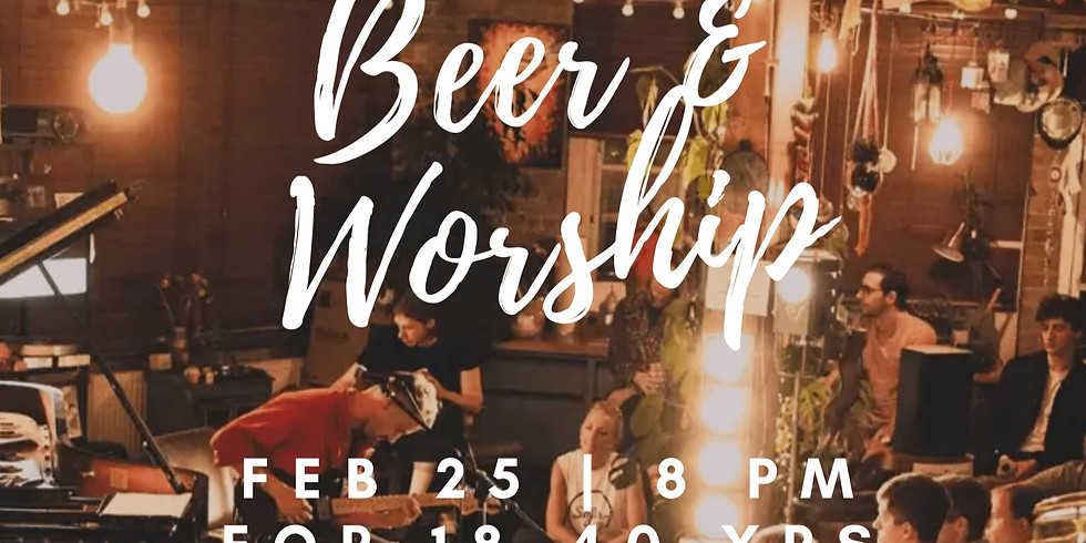 Beer & Worship
