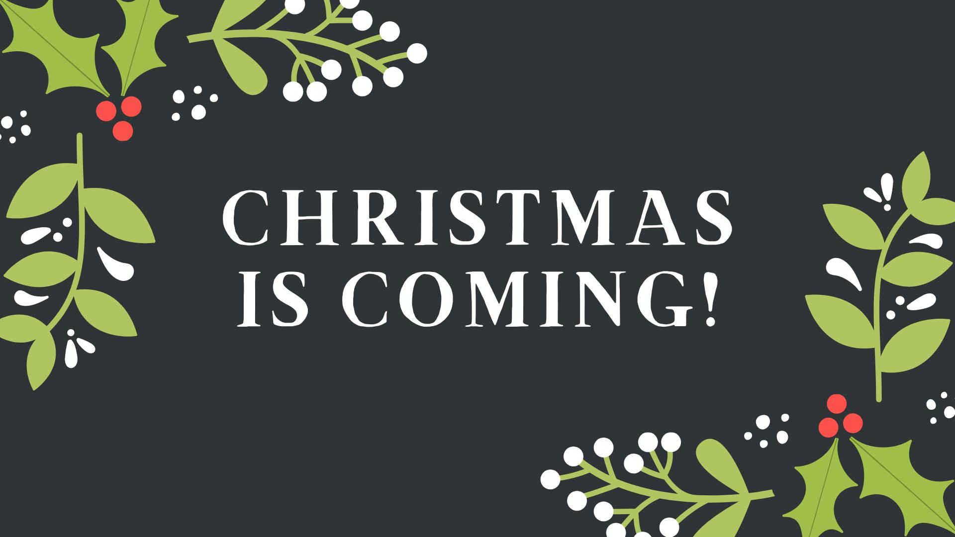 Christmas_Coming