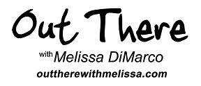 Logo for Out There with Melissa DiMarco