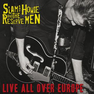 Slam and Howie: Nuevo disco en directo y gira de presentación