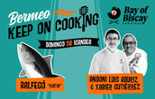 BERMEO KEEP ON COOKING