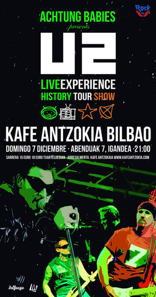 U2 live experience by ACHTUNG BABIES en el Kafe Antzokia