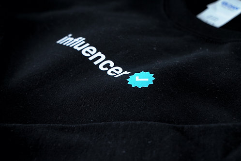 We are all Influencers - Crewneck or Hoody