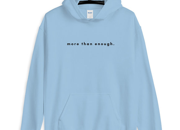more than enough. Unisex Hoodie