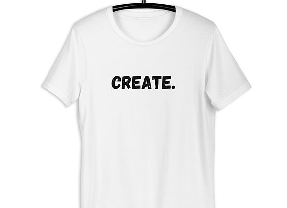 CREATE. Short-Sleeve Unisex T-Shirt