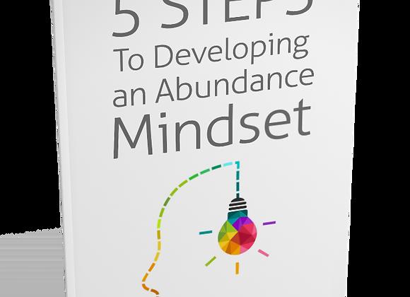 5 Steps to Developing an Abundance Mindset