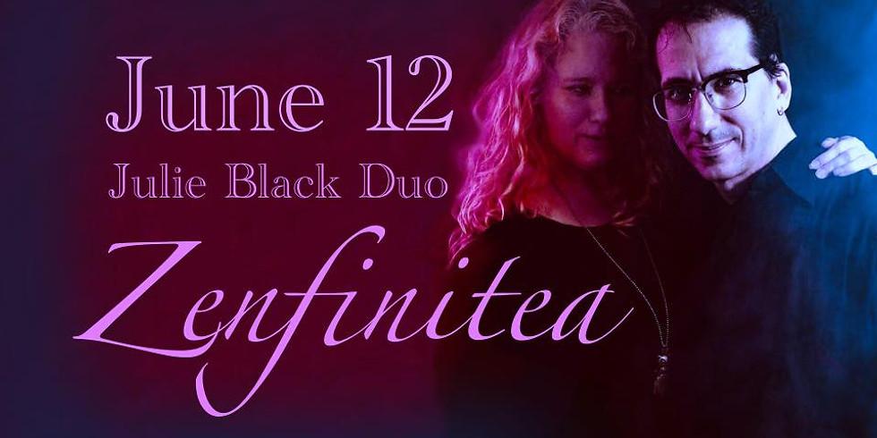 Return to Zen: 06.12.21 with Julie Black Duo