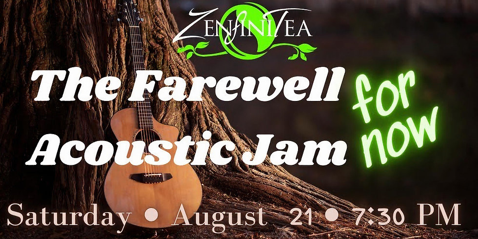 The Farewell (For Now) Acoustic Jam
