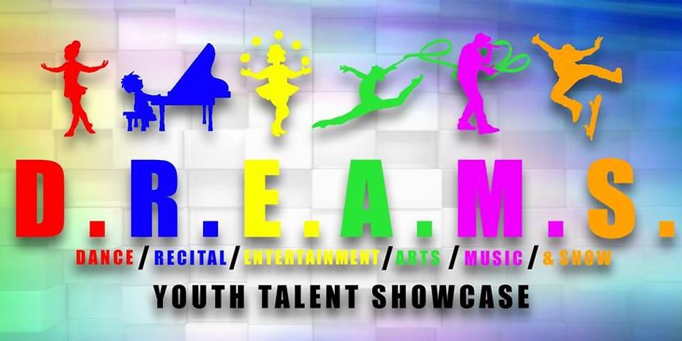D.R.E.A.M.S. Youth Talent Showcase