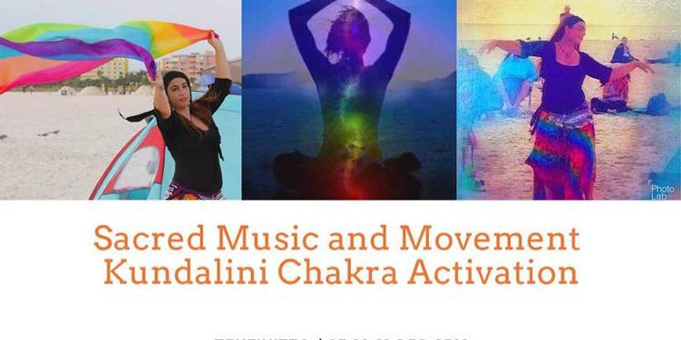 Sacred Music and Movement Kundalini Chakra Activation