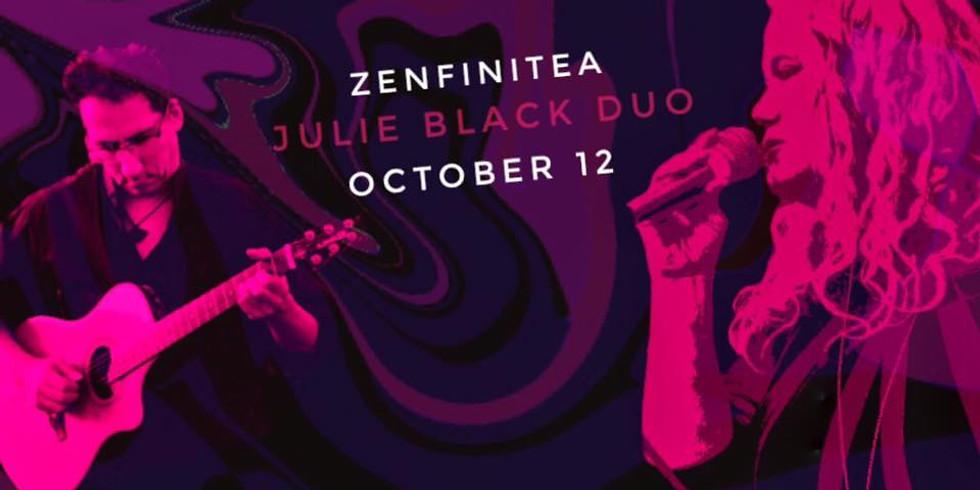 October 12th:Julie Black Duo at ZenfiniTea
