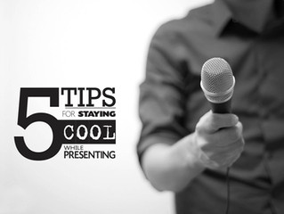 5 TIPS FOR STAYING COOL WHILE PRESENTING