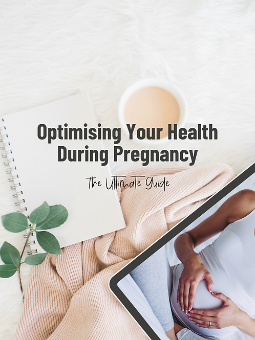 Optimising Your Health During Pregnancy