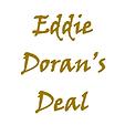 EDDIE DORAN'S DEAL 1.png