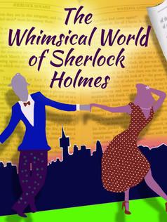 The Whimsical World of Sherlock Holmes