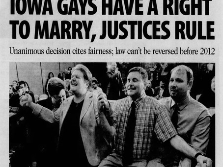 April 3, 2009: Iowa court asserts gays can marry