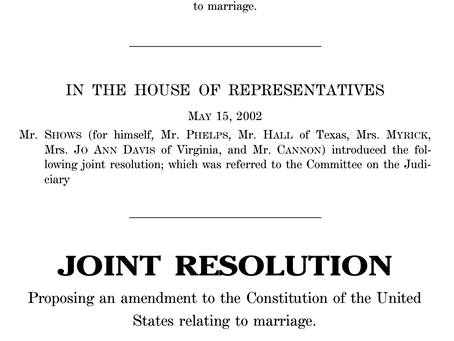 May 15, 2002: Federal Marriage Amendment introduced in House