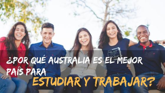 ¿Por qué Australia es el mejor país para estudiar y trabajar?