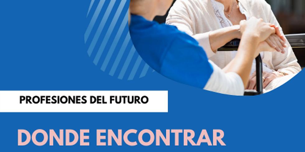 Profesiones del futuro: Cuidado de ancianos o personas con necesidades especiales (Parte 1)