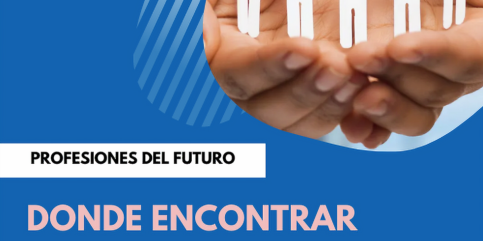 Profesiones del futuro: Trabajo Social y con ONGs (Parte 2)