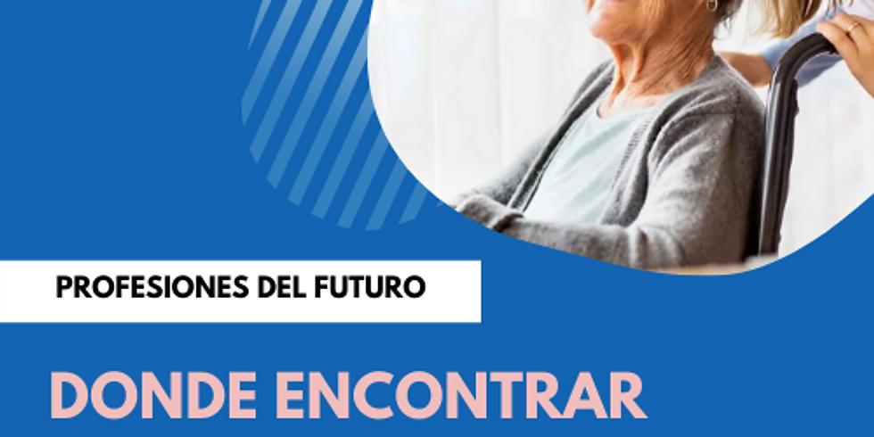 Profesiones del futuro: Cuidado de ancianos o personas con necesidades especiales (Parte 2)