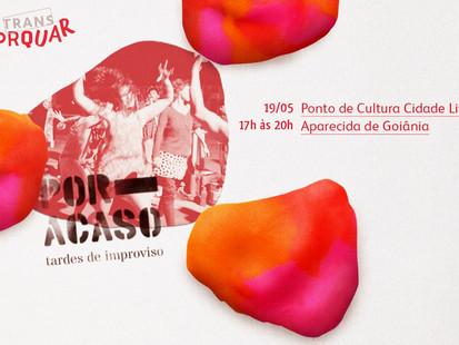 Começa neste sábado,19, a intervenção artística POR ACASO_tardes de improviso, no Teatro Cidade Livr