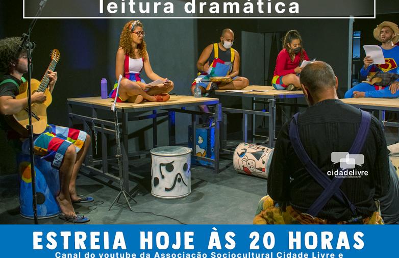 A Cia de Teatro Cidade Livre apresenta a Leitura Dramática do espetáculo De Tudo Um Pouco.