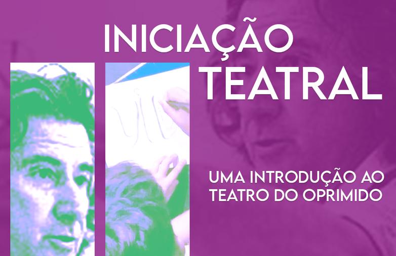 Aberta as inscrições para o curso de Teatro do Oprimido