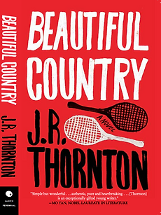 JR Thornton Beautiful Country Book Cover