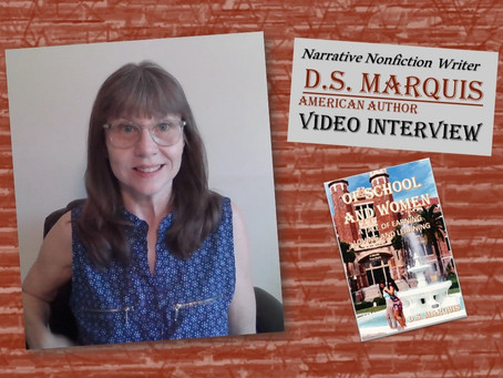 A Video Interview with D.S. Marquis American Author