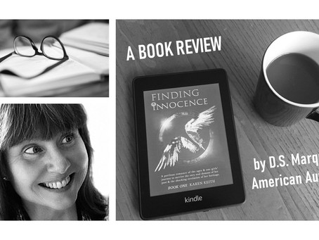 What I Just Read: A D.S. Marquis Book Review of Finding Innocence by Karen Keith