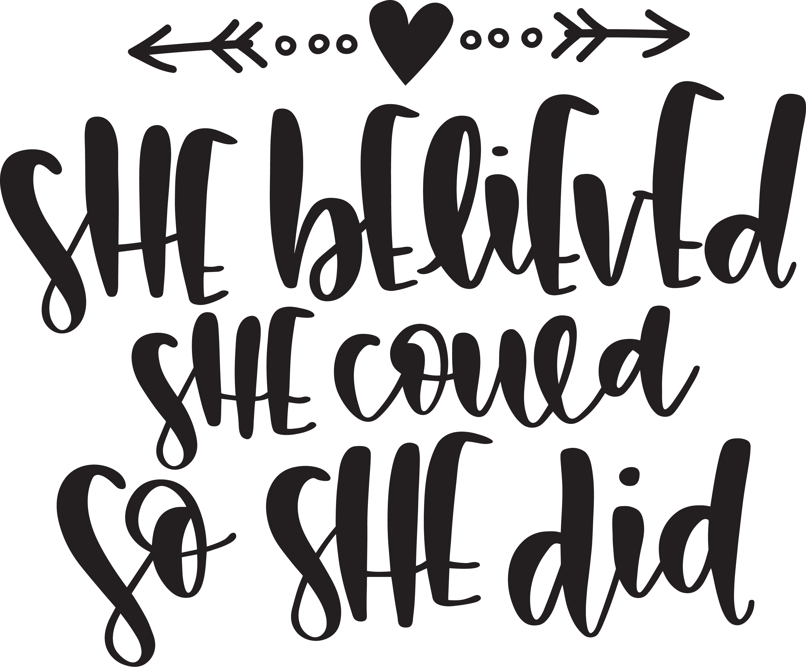 She Believe She Could So She Did