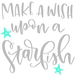 Make a Wish Upon a Starfish
