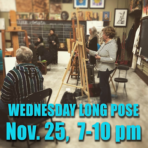 Long Pose Wed. Nov. 25, 7 - 10 pm