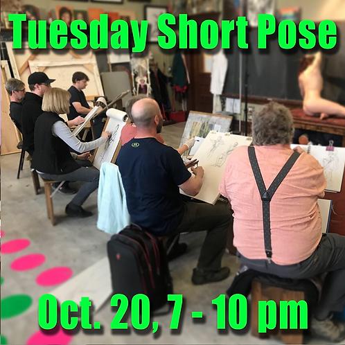 Short Pose Tue. Oct. 20, 7 - 10 pm
