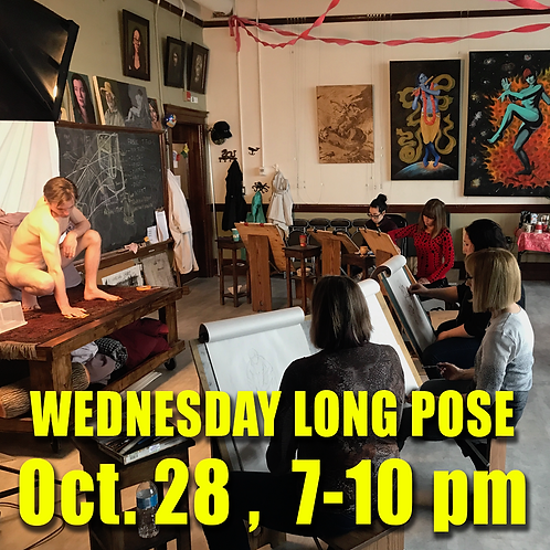Long Pose Wed Oct. 28 7 - 10 pm